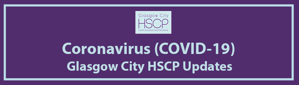 COVID-19 Glasgow City HSCP Staff Update